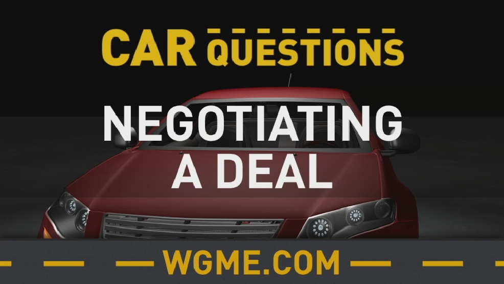 car questions negotiating a deal wgme. Black Bedroom Furniture Sets. Home Design Ideas