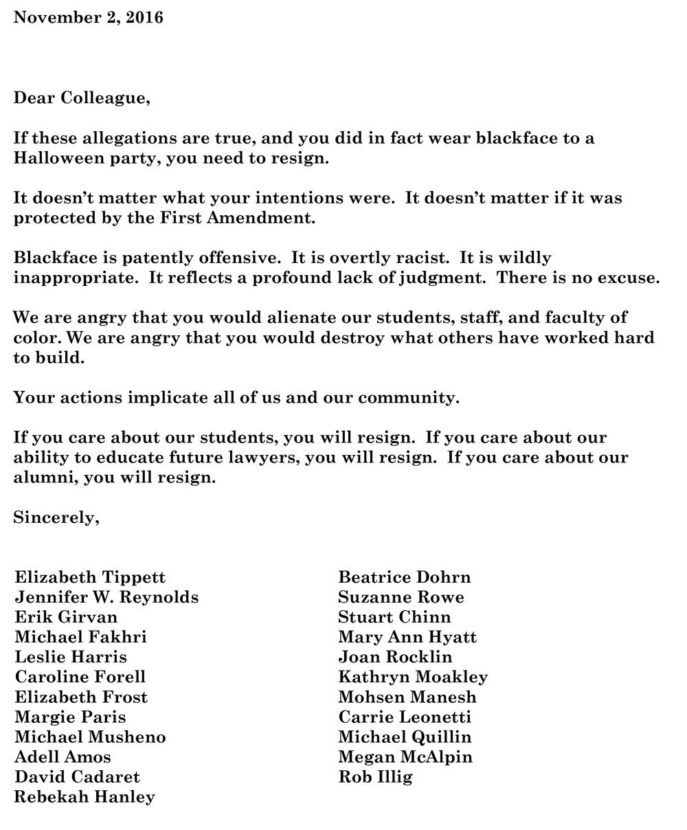 "On Thursday morning, more than 20 law school faculty members released an open letter calling blackface ""patently offensive"" and ""overtly racist,"" saying there is ""no excuse"" and demanding their colleague's resignation."