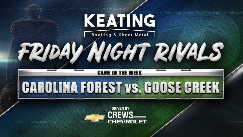 Carolina Forest vs. Goose Creek | Friday Night Rivals | S.C. High School Football Playoffs