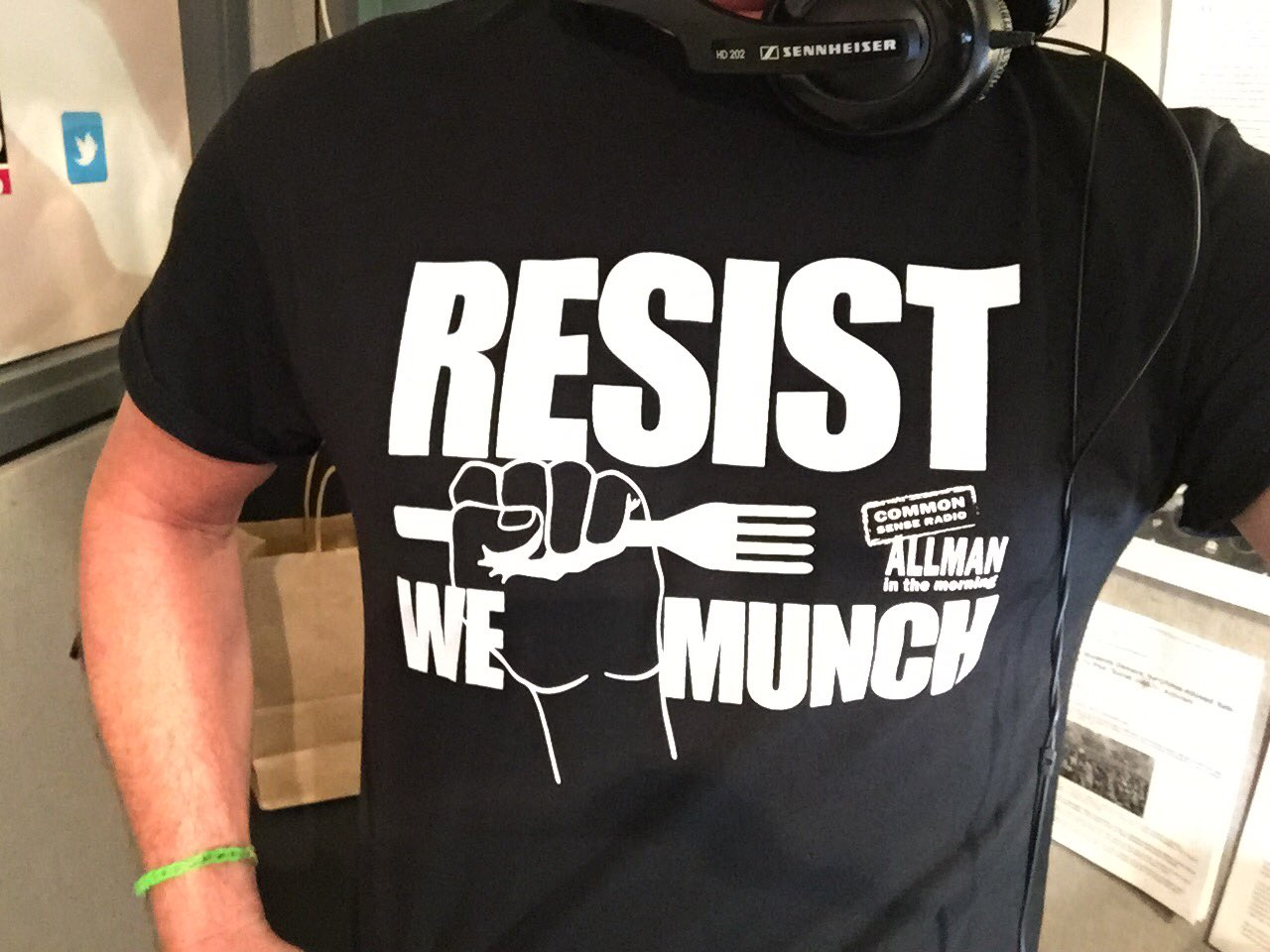 "Jamie sporting the new ""Resist We Munch"" t-shirt courtesy of Annie Frey over at 97.1 FM News Talk."
