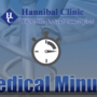 Medical Minute: Hannibal Clinic specialties