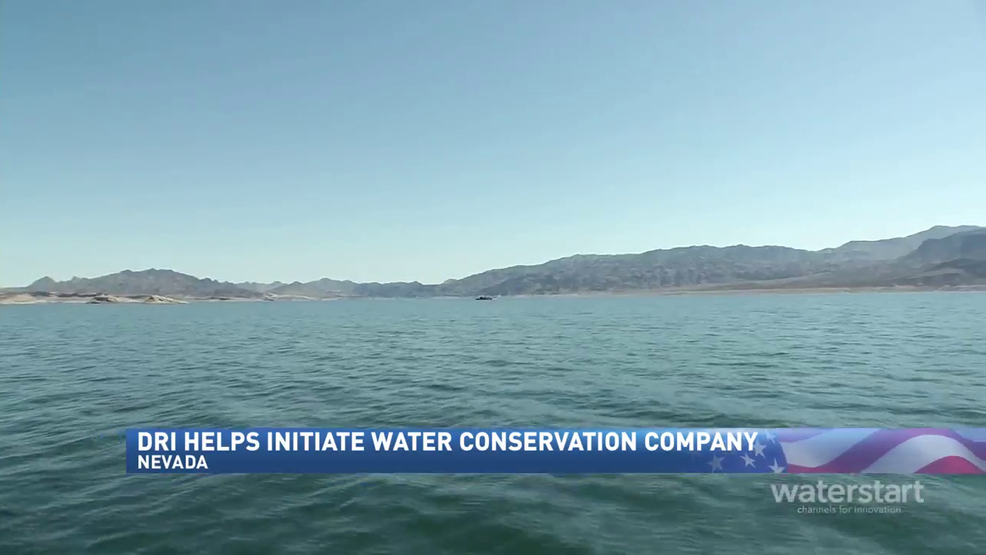 DRI helps launch successful nonprofit WaterStart business for Nevada - KRNV My News 4