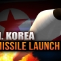 "North Korea launches another missile; may be a test of a ""ship killing"" weapon"