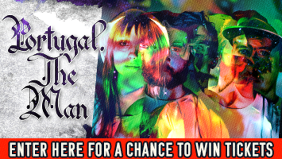 Portugal. The Man Ticket Giveaway