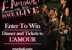 Win Tickets & Dinner to L'Amour